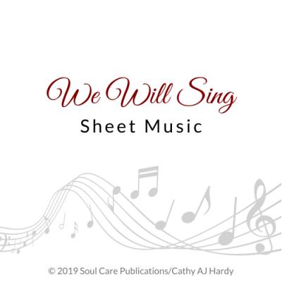 'We Will Sing', Cathy Aj Hardy Sheet Music