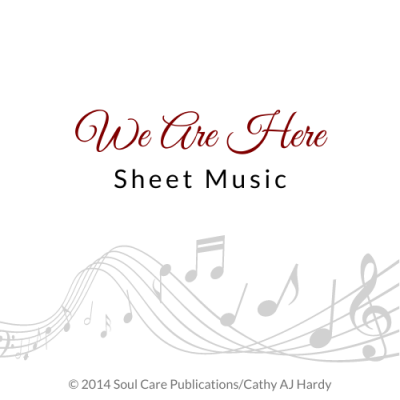 'We Are Here' Cathy Aj Hardy Sheet Music